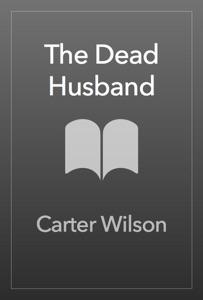 The Dead Husband - Carter Wilson pdf download