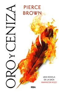 Oro y ceniza - Pierce Brown pdf download
