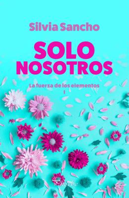 Solo nosotros - Silvia Sancho pdf download