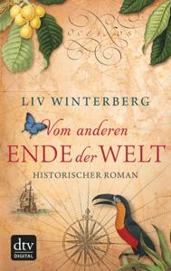 Vom anderen Ende der Welt - Liv Winterberg pdf download