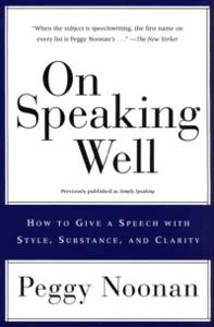 On Speaking Well - Peggy Noonan pdf download