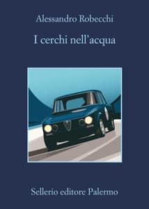 I cerchi nell'acqua - Alessandro Robecchi pdf download