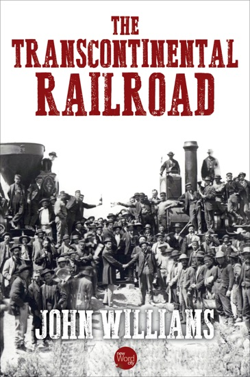 The Transcontinental Railroad by John Williams PDF Download