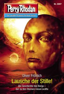 Perry Rhodan 3087: Lausche der Stille! - Oliver Fröhlich pdf download