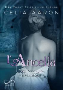 L'Ancella - Celia Aaron, Done & Tail & Daniela Rossetti pdf download