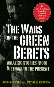The Wars of the Green Berets - Michael Lennon & Robin Moore pdf download