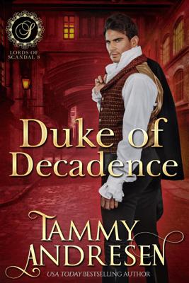 Duke of Decadence - Tammy Andresen pdf download