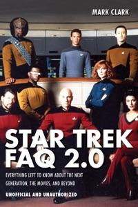 Star Trek FAQ 2.0 (Unofficial and Unauthorized) - Mark Clark pdf download