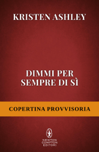 Dimmi per sempre di sì - Kristen Ashley pdf download