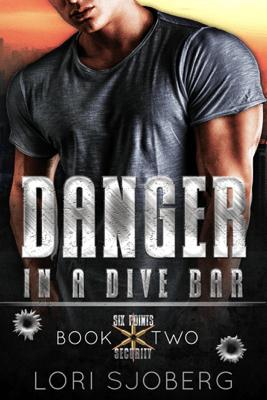Danger in a Dive Bar - Lori Sjoberg pdf download