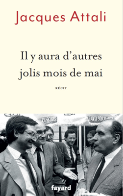 Il y aura d'autres jolis mois de mai - Jacques Attali pdf download