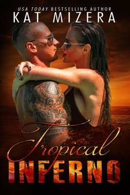 Tropical Inferno - Kat Mizera pdf download