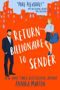 Return Billionaire to Sender - Annika Martin pdf download
