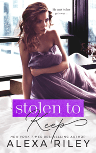 Stolen to Keep - Alexa Riley pdf download