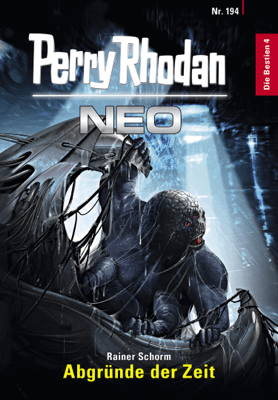 Perry Rhodan Neo 194: Abgründe der Zeit - Rainer Schorm pdf download