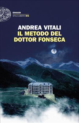 Il metodo del dottor Fonseca - Andrea Vitali pdf download