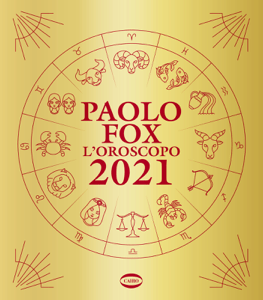 L'Oroscopo 2021 - Paolo Fox pdf download