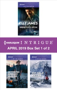 Harlequin Intrigue April 2019 - Box Set 1 of 2 - Elle James, Nicole Helm & Cindi Myers pdf download