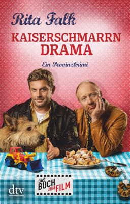 Kaiserschmarrndrama - Rita Falk pdf download