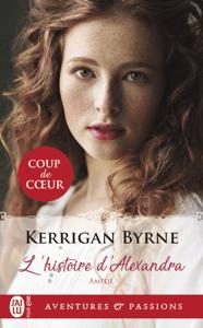 Amitié (Tome 1) - L'histoire d'Alexandra - Kerrigan Byrne pdf download