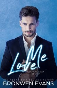 Love Me - Bronwen Evans pdf download