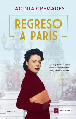 Regreso a París - Jacinta Cremades pdf download