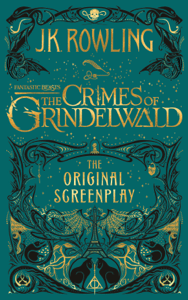 Fantastic Beasts: The Crimes of Grindelwald - The Original Screenplay - J.K. Rowling pdf download