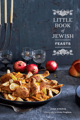 Little Book of Jewish Feasts - Leah Koenig
