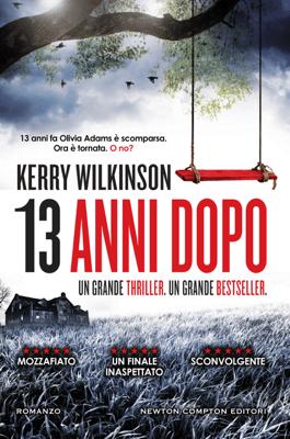 13 anni dopo - Kerry Wilkinson pdf download