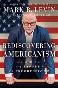 Rediscovering Americanism - Mark R. Levin pdf download