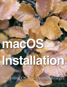 macOS Installation - Armin Briegel pdf download