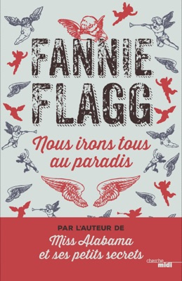Nous irons tous au Paradis - Fannie Flagg pdf download