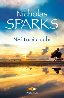 Nei tuoi occhi - Nicholas Sparks pdf download