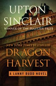 Dragon Harvest - Upton Sinclair pdf download