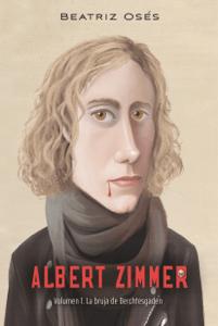 Albert Zimmer 1. La bruja de Berchtesgaden - Iban Barrenetxea Bahamonde & Beatriz Osés García pdf download