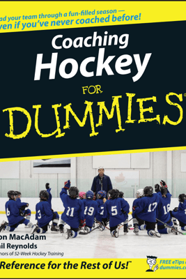 Coaching Hockey For Dummies - Don MacAdam & Gail Reynolds