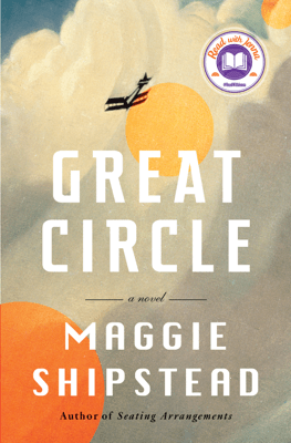 Great Circle - Maggie Shipstead pdf download