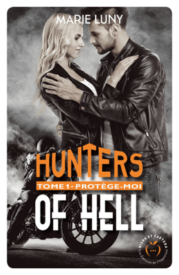 Hunters of hell - tome 1 Protège-moi - Marie Luny pdf download