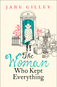 The Woman Who Kept Everything - Jane Gilley pdf download