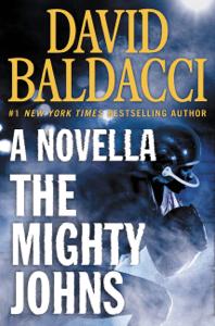 The Mighty Johns: A Novella - David Baldacci pdf download
