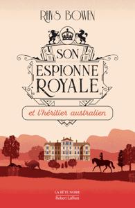 Son Espionne royale et l'héritier australien - Tome 7 - Rhys Bowen pdf download