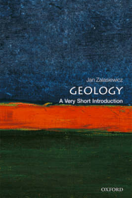 Geology: A Very Short Introduction - Jan Zalasiewicz