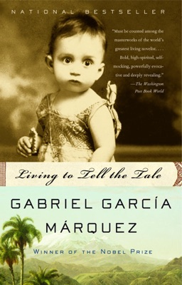 Living to Tell the Tale - Gabriel García Márquez & Edith Grossman pdf download