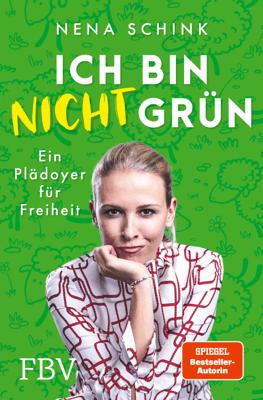 Ich bin nicht grün - Nena Schink pdf download
