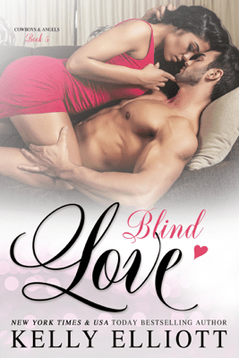 Blind Love - Kelly Elliott