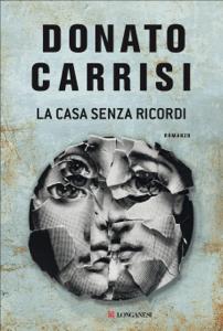 La casa senza ricordi - Donato Carrisi pdf download