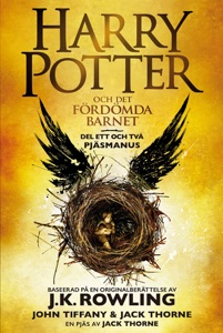 Harry Potter och Det fördömda barnet Del ett och två - J.K. Rowling, John Tiffany, Jack Thorne, Lena Fries-Gedin & Jessika Gedin pdf download