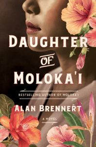Daughter of Moloka'i - Alan Brennert pdf download