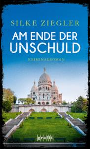 Am Ende der Unschuld - Silke Ziegler pdf download