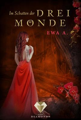Im Schatten der drei Monde - Ewa A. pdf download